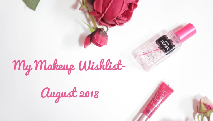 My Makeup Wishlist August 2018- stila Magnificent Metals Glitter & Glow Liquid Eye Shadow-Wanderlust-Stila Heaven's Hue Highlighter-Kitten