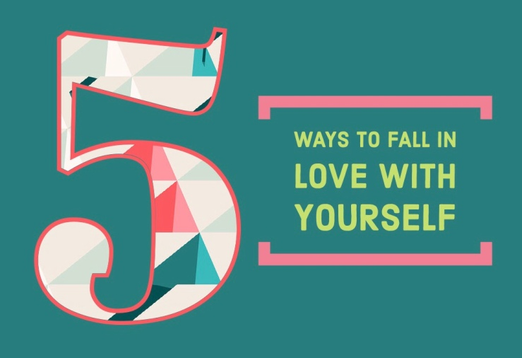 5 Ways to Fall In Love With Yourself